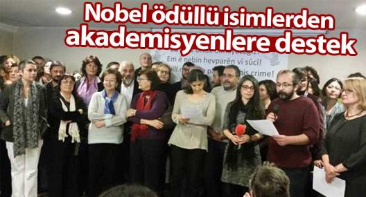 Nobel ödüllü isimlerden akademisyenlere destek