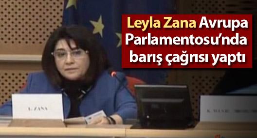 Leyla Zana Avrupa Parlamentosu'nda barış çağrısı yaptı