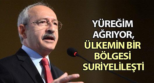 Kılıçdaroğlu: Yüreğim ağrıyor, ülkemin bir bölgesi yerle bir oldu