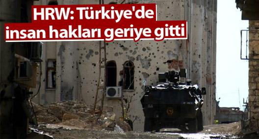 HRW: Türkiye'de insan hakları geriye gitti