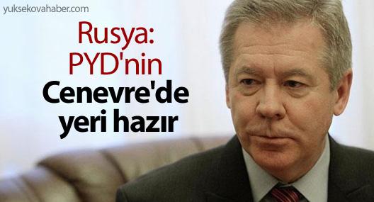 Rusya: PYD'nin Cenevre'de yeri hazır