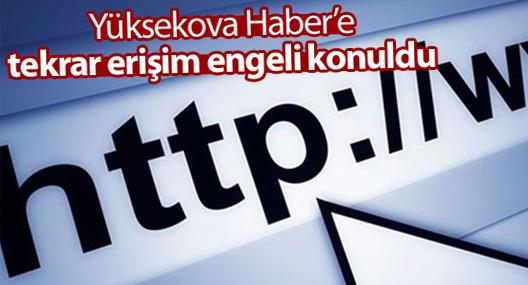 Yüksekova Haber'e erişim engeli