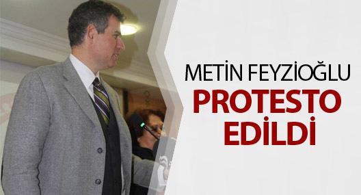 Metin Feyzioğlu protesto edildi