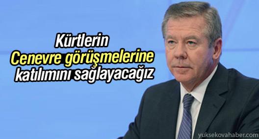 'Kürtlerin Cenevre görüşmelerine katılımını sağlayacağız'