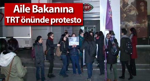 Aile Bakanı Ramazanoğlu'na TRT önünde protesto