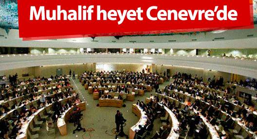 Suriye görüşmeleri: Muhalif heyet Cenevre'de