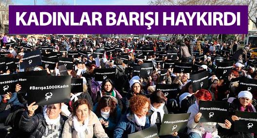 Kadıköy'de toplanan kadınlar barışı haykırdı