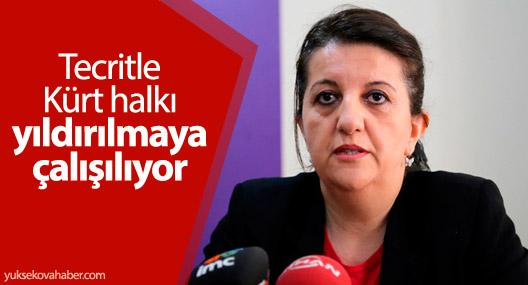 Buldan: Tecritle Kürt halkı yıldırılmaya çalışılıyor