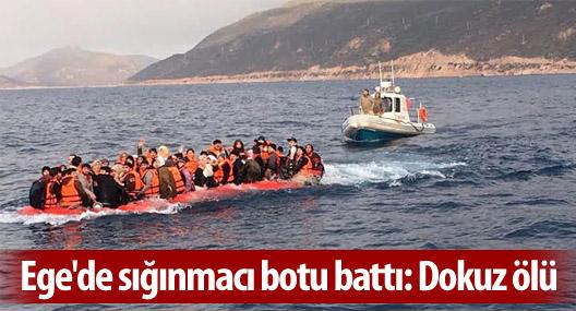 Ege'de sığınmacı botu battı: Dokuz ölü