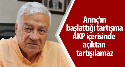 Fırat: Arınç'ın başlattığı tartışma AKP içerisinde açıktan tartışılamaz