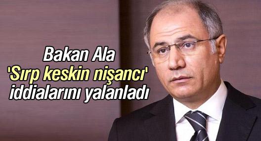 """Efkan Ala, ''Sırp keskin nişancı"""" iddialarını yalanladı"""