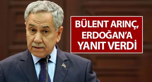 Arınç'tan Erdoğan'a: Tahrik ile hareket etmeyin