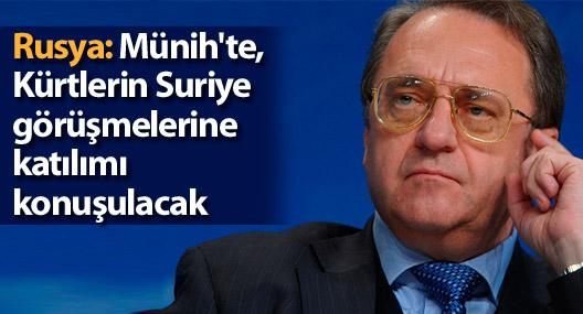 Rusya: Münih'te, Kürtlerin Suriye görüşmelerine katılımı konuşulacak