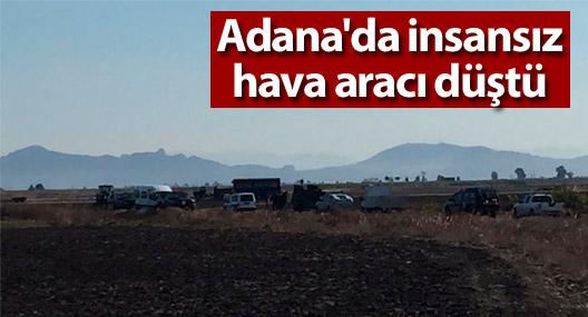 Adana'da insansız hava aracı düştü
