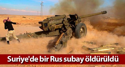 Suriye'de bir Rus subay öldürüldü