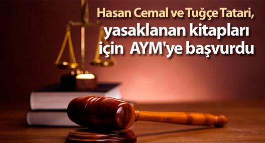 Cemal ve Tatari, yasaklanan kitapları için AYM'ye başvurdu