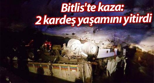 Bitlis'te kaza: 2 kardeş yaşamını yitirdi