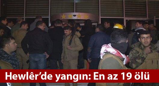 Hewlêr'de yangın: En az 19 ölü