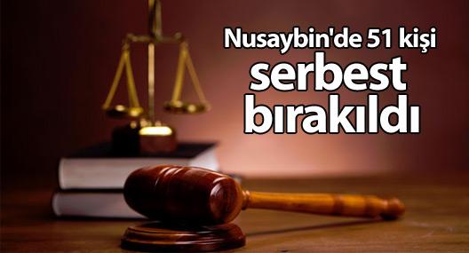 Nusaybin'de 51 kişi serbest bırakıldı