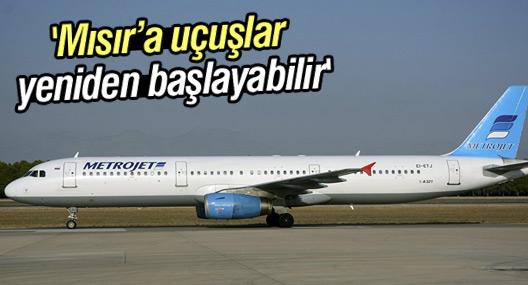 Rusya: Mısır'a uçuşlar yeniden başlayabilir