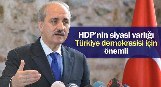 Kurtulmuş: HDP'nin siyasi varlığı Türkiye demokrasisi için önemli