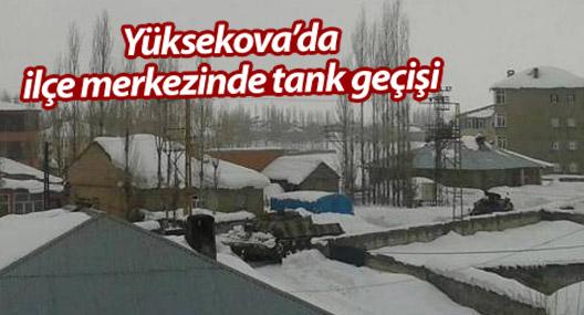 Yüksekova'da ilçe merkezinde tank geçişi