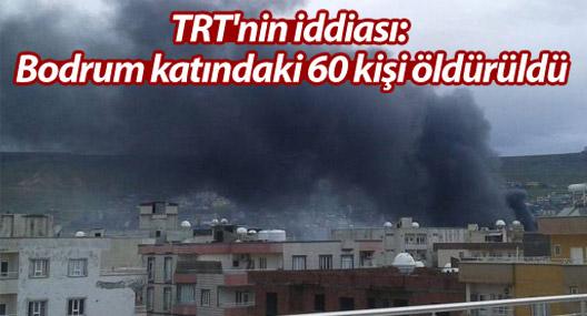 TRT'nin iddiası: Bodrum katındaki 60 kişi öldürüldü