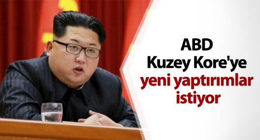 ABD Kuzey Kore'ye yeni yaptırımlar istiyor