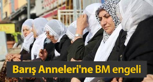 Barış Anneleri'ne BM engelli