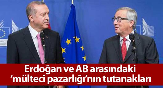 Erdoğan ve AB arasındaki 'mülteci pazarlığı'nın tutanakları