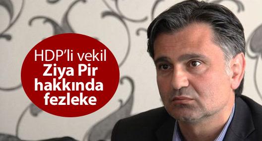 HDP'li vekil Ziya Pir hakkında fezleke