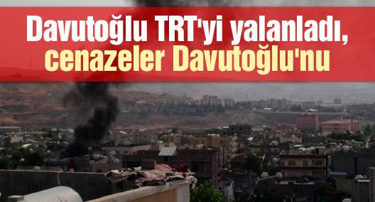 Davutoğlu TRT'yi yalanladı, cenazeler Davutoğlu'nu