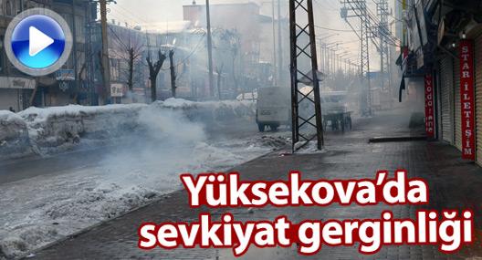Yüksekova'da sevkiyat gerginliği