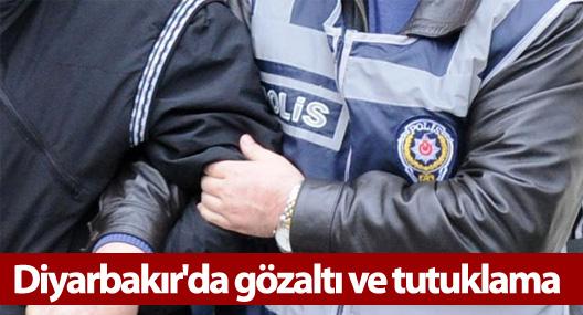 Diyarbakır'da gözaltı ve tutuklama