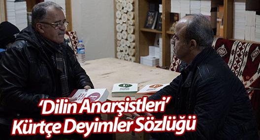 """""""Dilin Anarşistleri"""" Kürtçe Deyimler Sözlüğü"""