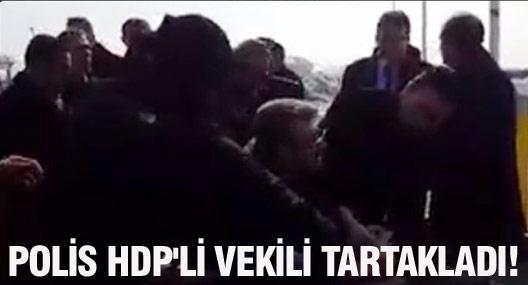 HDP'li vekil Geveri polislerce tartaklanıp yerde sürüklendi