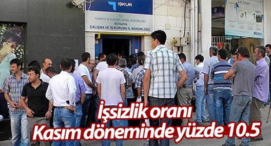 İşsizlik oranı kasım döneminde yüzde 10.5