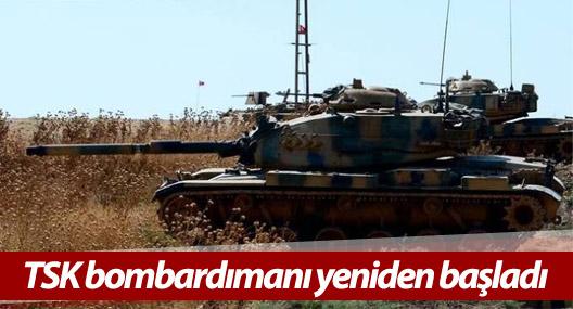 Efrîn'e yönelik TSK bombardımanı yeniden başladı