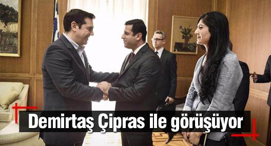 Demirtaş Çipras ile görüşüyor