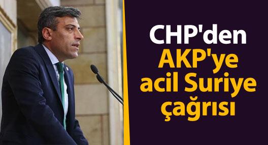CHP'den AKP'ye acil Suriye çağrısı