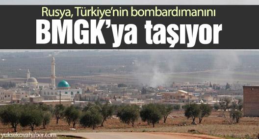 Rusya, Türkiye'nin Suriye'yi bombalamasını BMGK'ya taşıyor