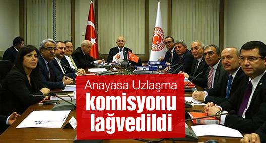 Anayasa Uzlaşma komisyonu lağvedildi