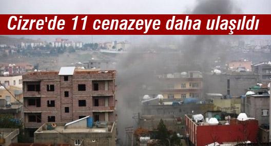 Cizre'de 11 cenazeye daha ulaşıldı