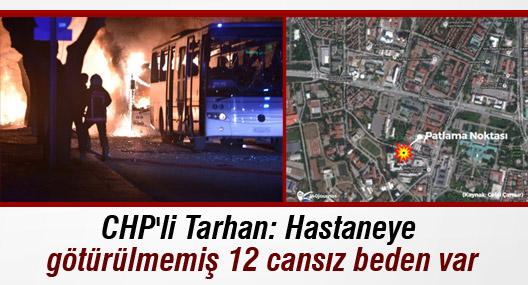 CHP'li Tarhan: Hastaneye götürülmemiş 12 cansız beden var