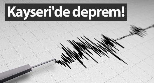 Kayseri'de deprem!