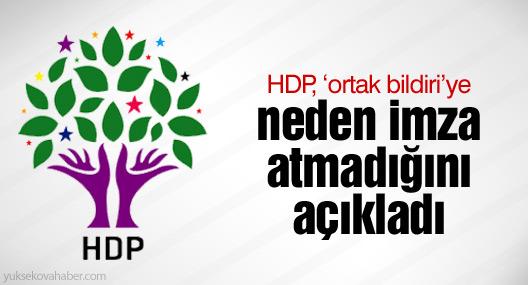 HDP, 'ortak bildiri'ye neden imza atmadığını açıkladı