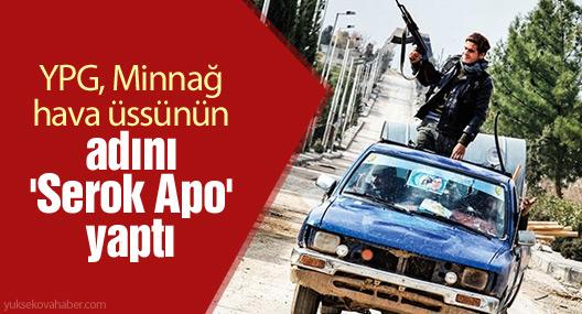 Times: YPG, Minnağ hava üssünün adını 'Serok Apo' yaptı