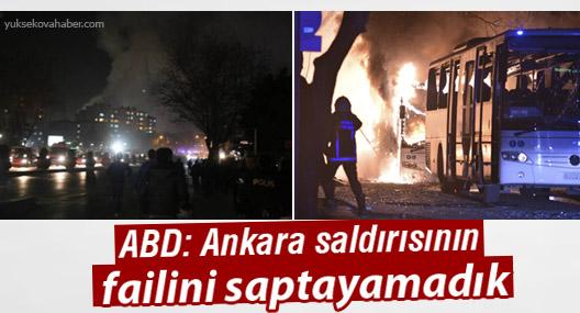 ABD: Ankara saldırısının failini saptayamadık