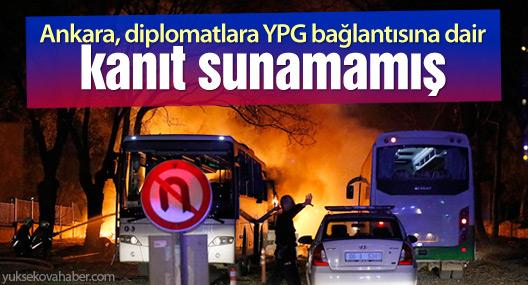 Ankara, diplomatlara YPG bağlantısına dair kanıt sunamamış!