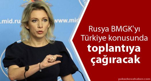 Rusya BMGK'yı Türkiye konusunda toplantıya çağıracak